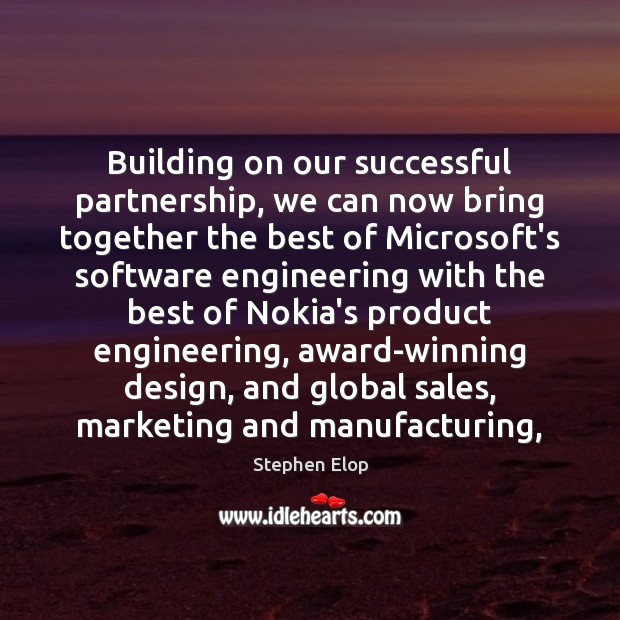 Image, Building on our successful partnership, we can now bring together the best