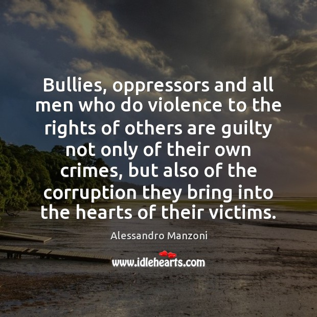 Bullies, oppressors and all men who do violence to the rights of Image