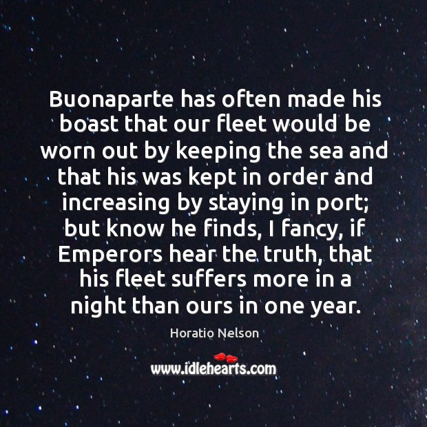 Buonaparte has often made his boast that our fleet would be worn Image