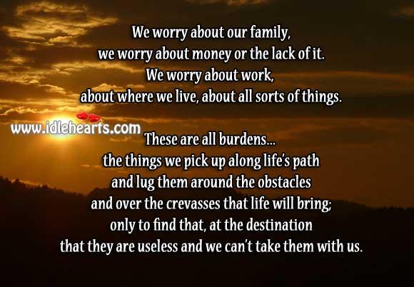 Burdens of Life