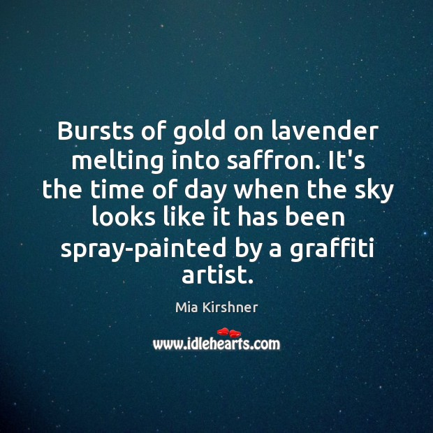 Bursts of gold on lavender melting into saffron. It's the time of Image