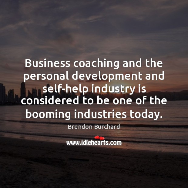 Image, Business coaching and the personal development and self-help industry is considered to