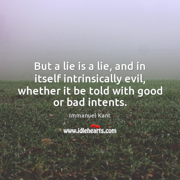 Image, But a lie is a lie, and in itself intrinsically evil, whether