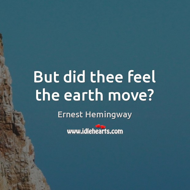 But did thee feel the earth move? Image