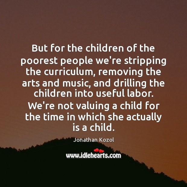 Image, But for the children of the poorest people we're stripping the curriculum,