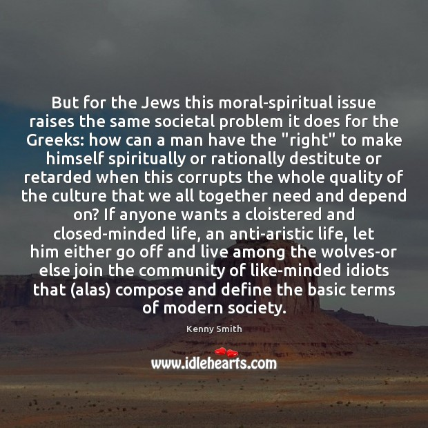 Image, But for the Jews this moral-spiritual issue raises the same societal problem