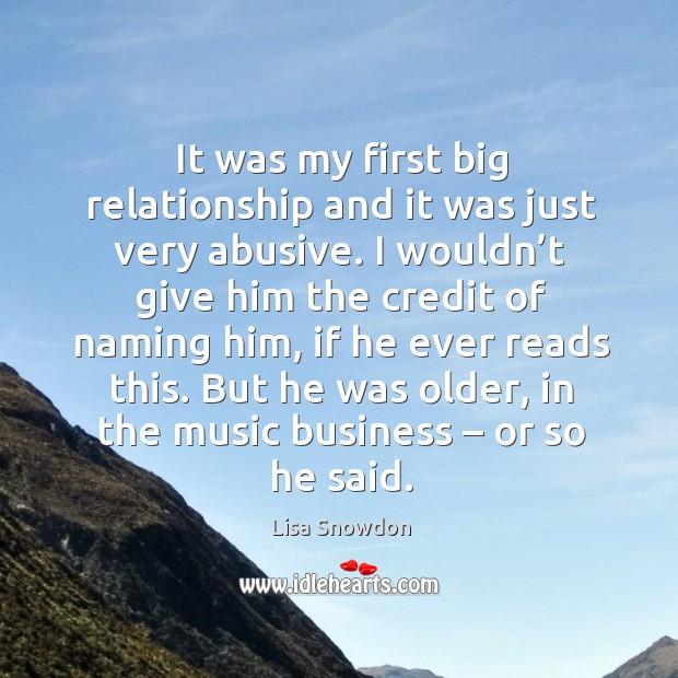 But he was older, in the music business – or so he said. Image