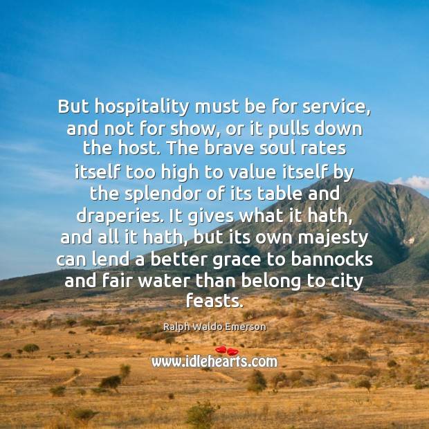 Image, But hospitality must be for service, and not for show, or it