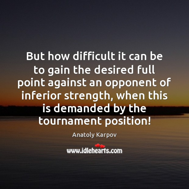 But how difficult it can be to gain the desired full point Image