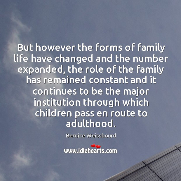 Image, But however the forms of family life have changed and the number expanded