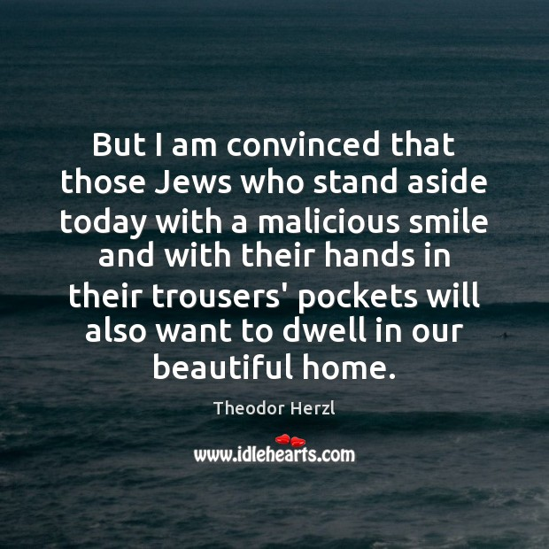 Image, But I am convinced that those Jews who stand aside today with