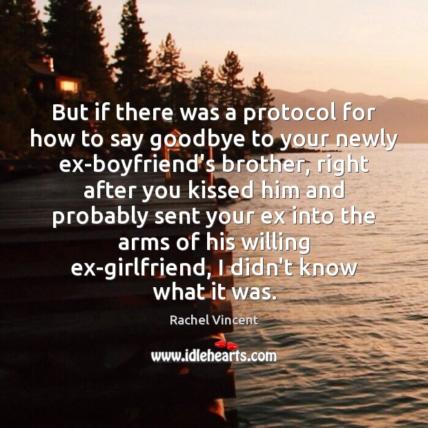 but if there was a protocol for how to say goodbye to