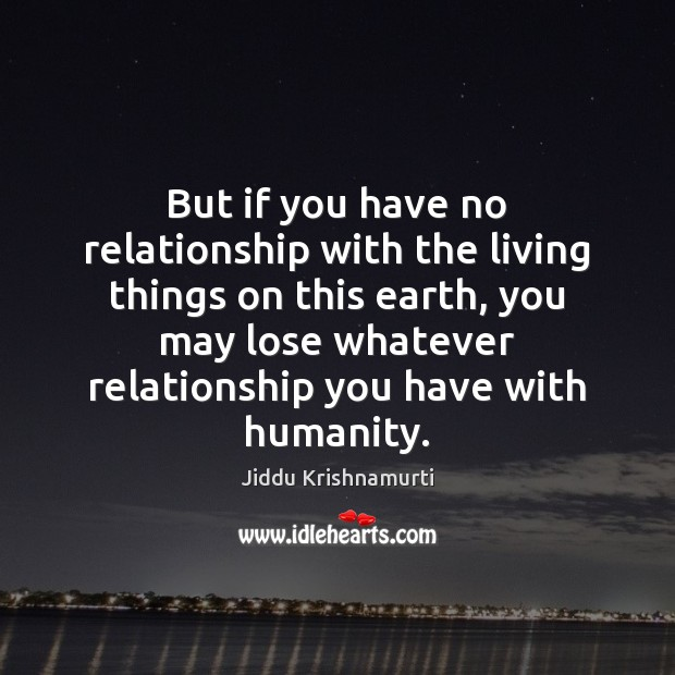 But if you have no relationship with the living things on this Image