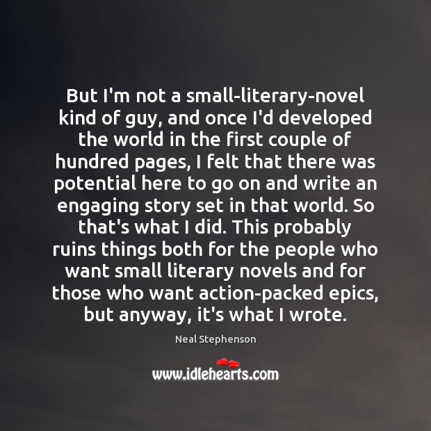 But I'm not a small-literary-novel kind of guy, and once I'd developed Image