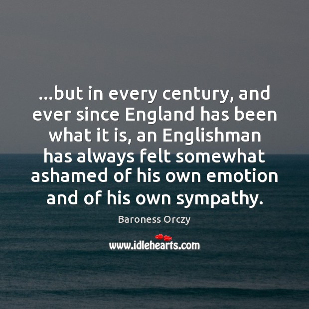 Image, …but in every century, and ever since England has been what it