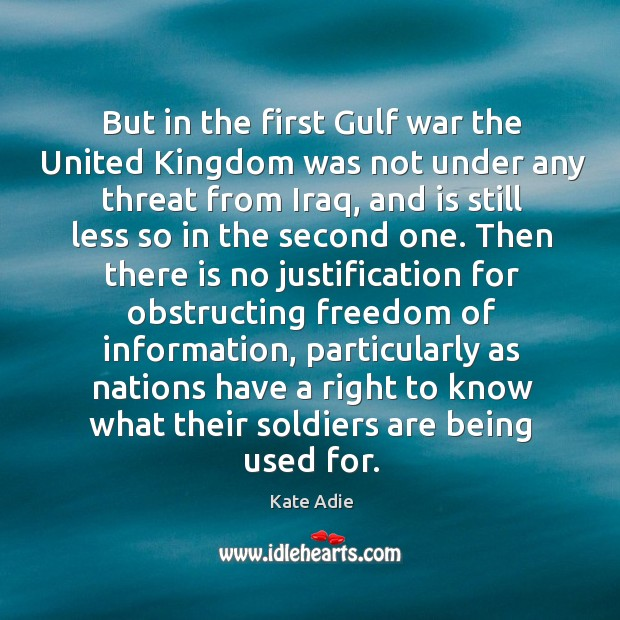 Image, But in the first gulf war the united kingdom was not under any threat from iraq