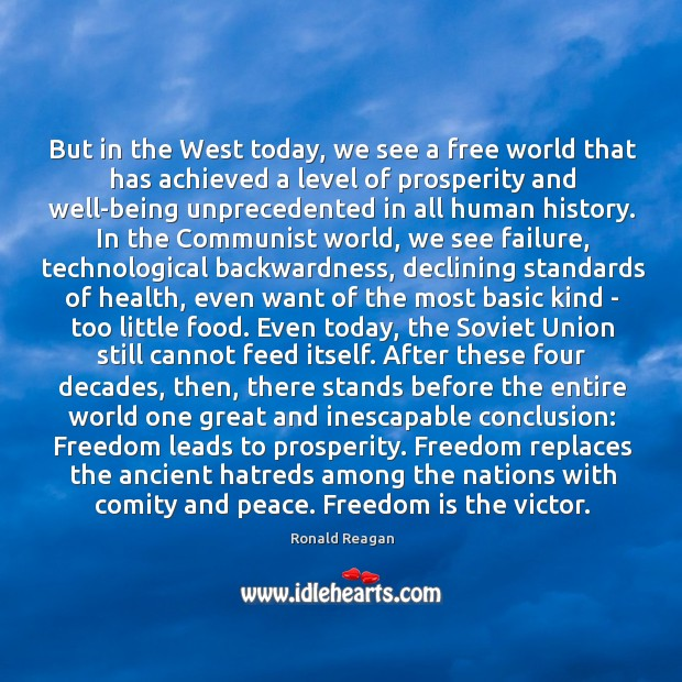 Image, But in the West today, we see a free world that has
