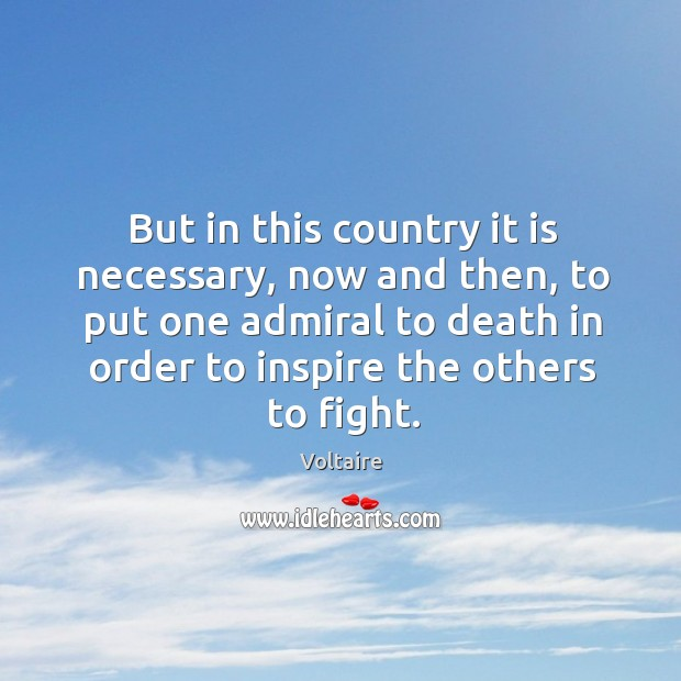 Image about But in this country it is necessary, now and then, to put