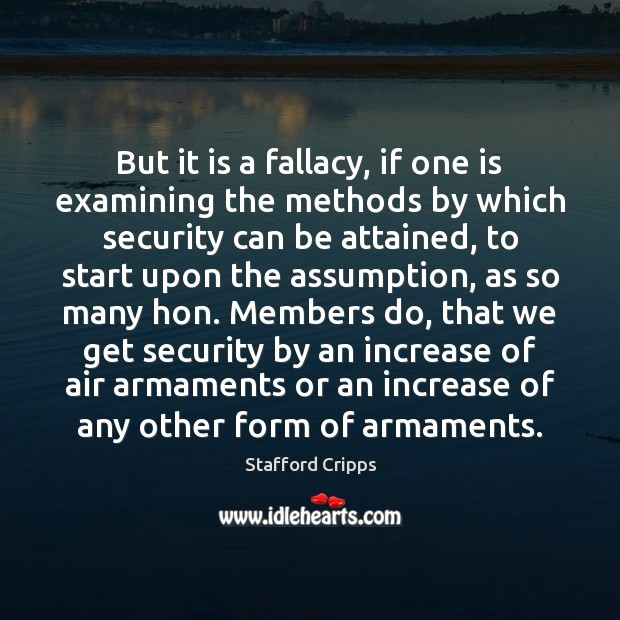 Image, But it is a fallacy, if one is examining the methods by