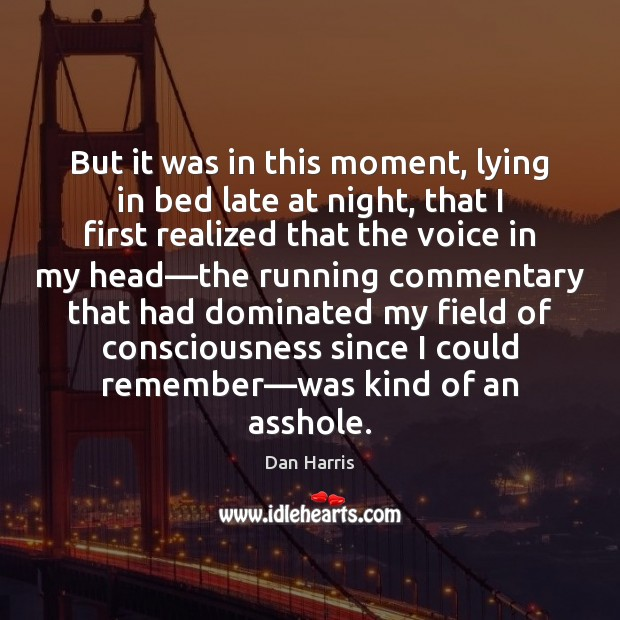 But it was in this moment, lying in bed late at night, Image