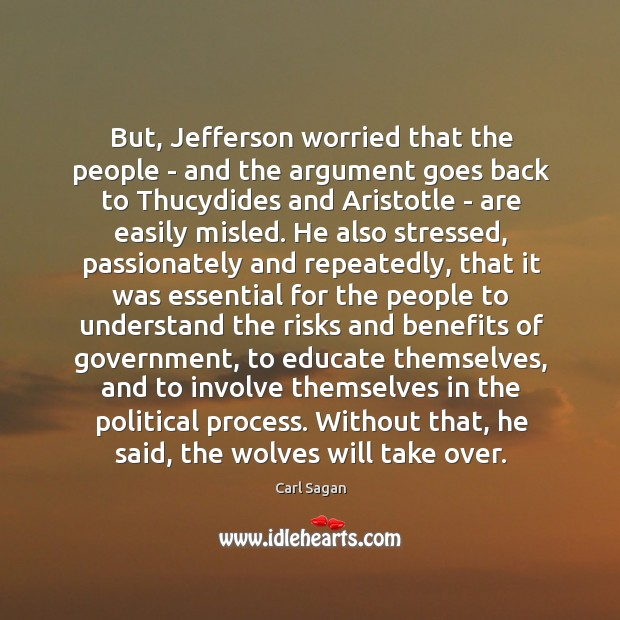 Image, But, Jefferson worried that the people – and the argument goes back