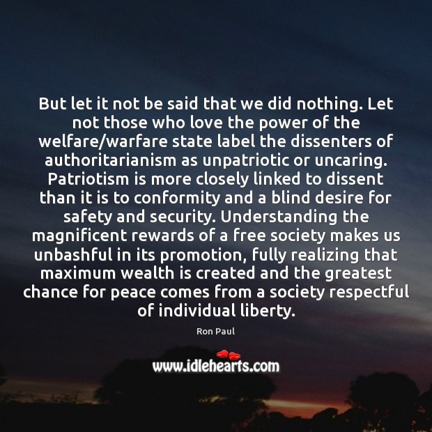 But let it not be said that we did nothing. Let not Wealth Quotes Image