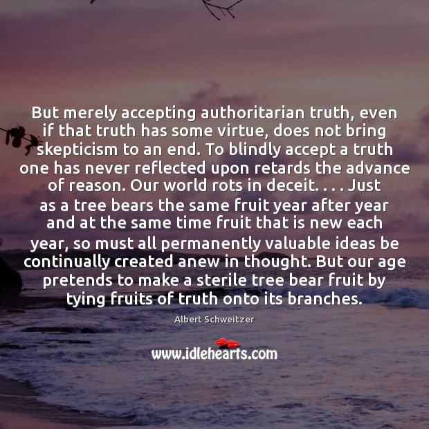 Image, But merely accepting authoritarian truth, even if that truth has some virtue,