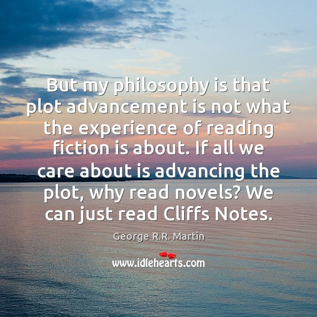 But my philosophy is that plot advancement is not what the experience Image