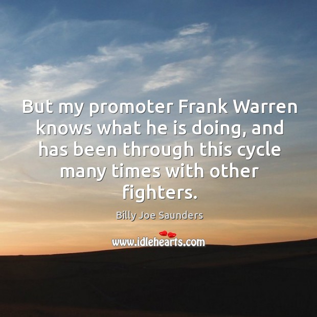 Image, But my promoter frank warren knows what he is doing, and has been through this cycle many times with other fighters.
