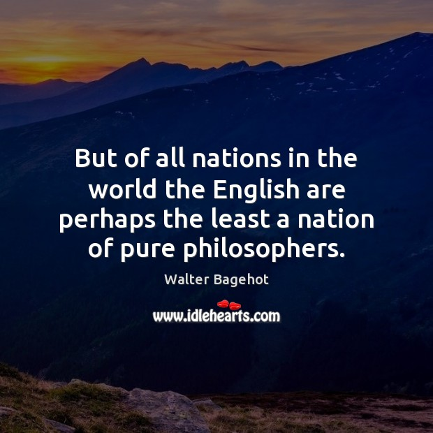 Image, But of all nations in the world the English are perhaps the