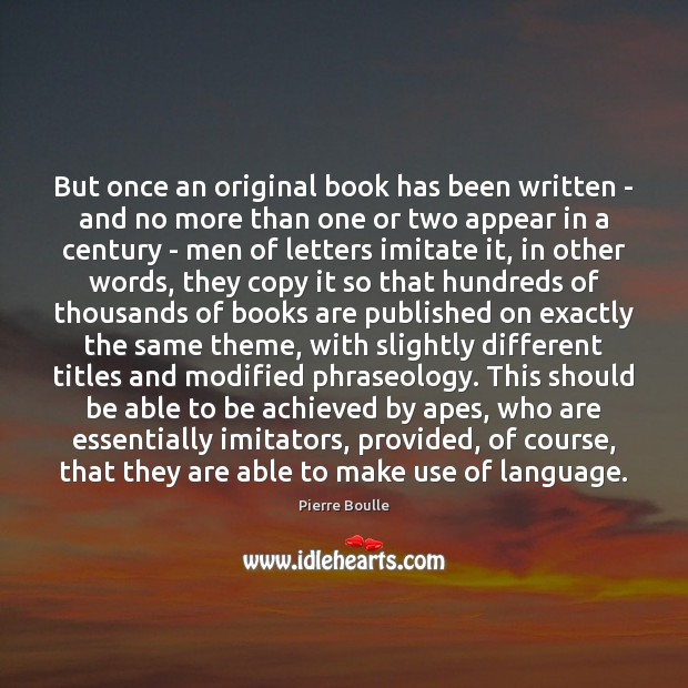But once an original book has been written – and no more Image