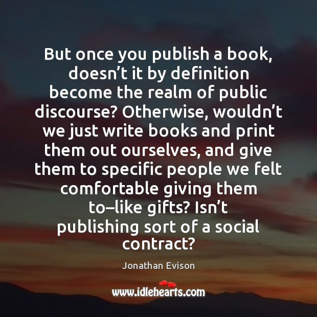 But once you publish a book, doesn't it by definition become Image