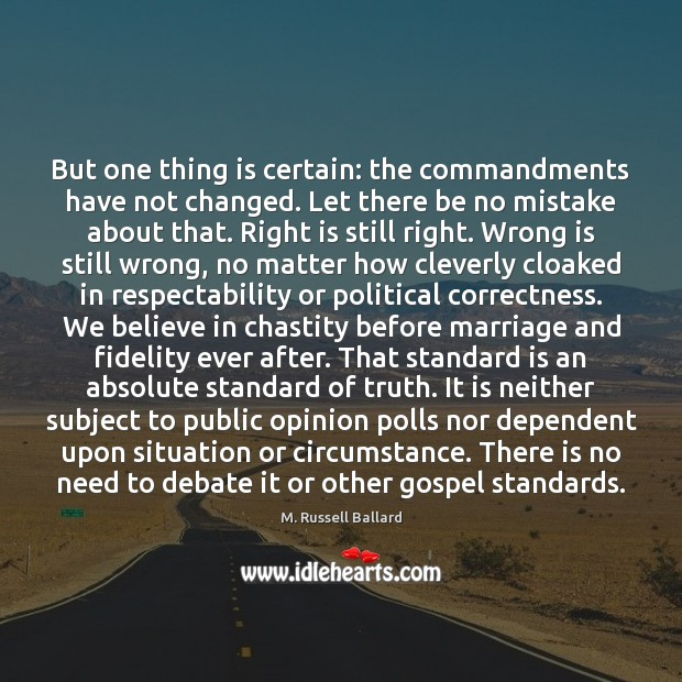But one thing is certain: the commandments have not changed. Let there Image
