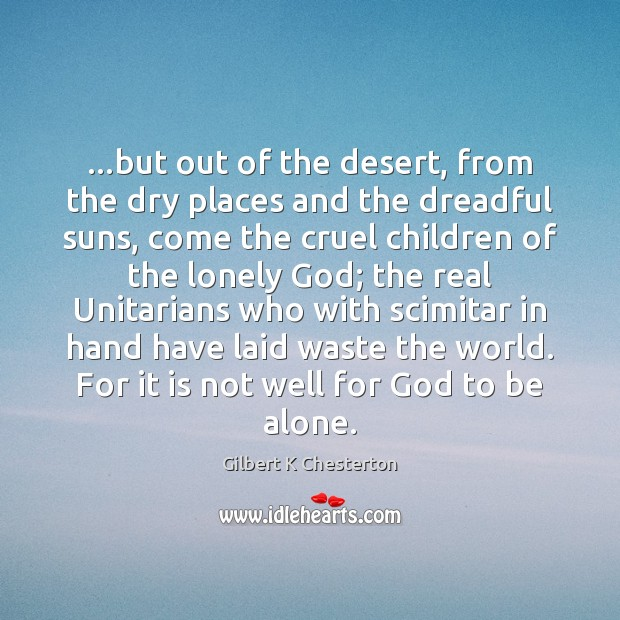 …but out of the desert, from the dry places and the dreadful Image