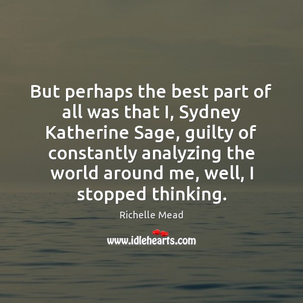 Image, But perhaps the best part of all was that I, Sydney Katherine