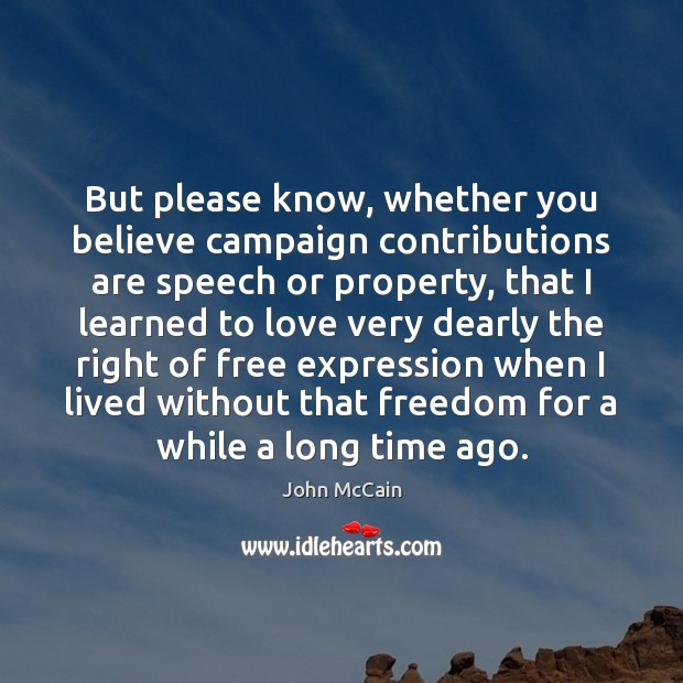 But please know, whether you believe campaign contributions are speech or property, Image