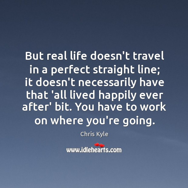 Image, But real life doesn't travel in a perfect straight line; it doesn't