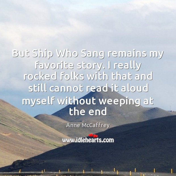 Image, But Ship Who Sang remains my favorite story. I really rocked folks