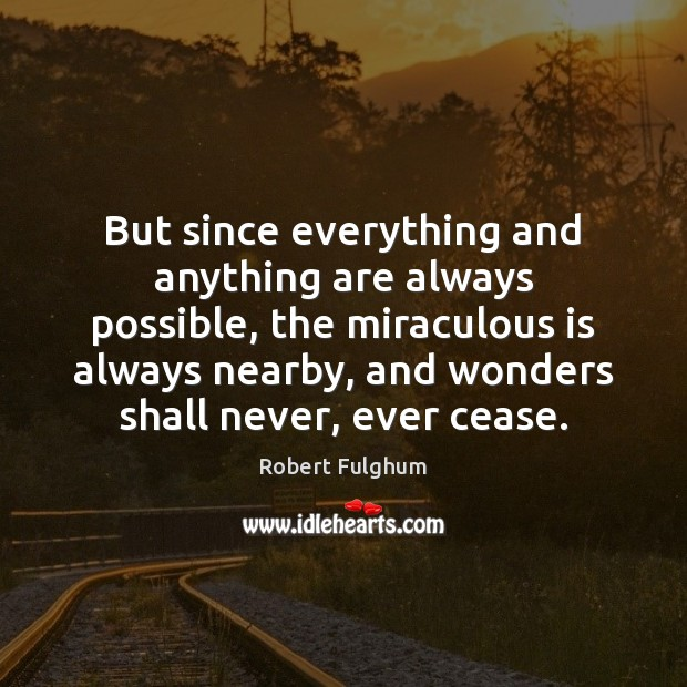 Image, But since everything and anything are always possible, the miraculous is always
