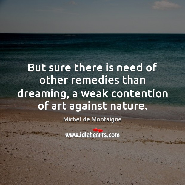 Image, But sure there is need of other remedies than dreaming, a weak
