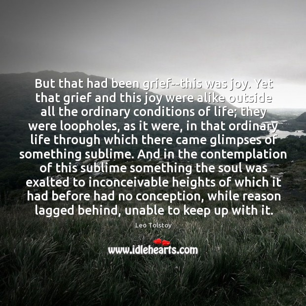 Image, But that had been grief–this was joy. Yet that grief and this