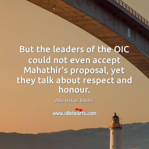 Image, But the leaders of the OIC could not even accept Mahathir's proposal,