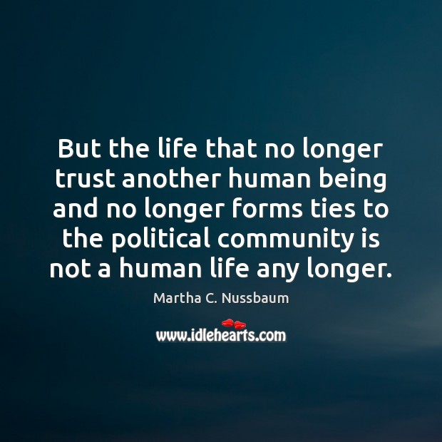 But the life that no longer trust another human being and no Image