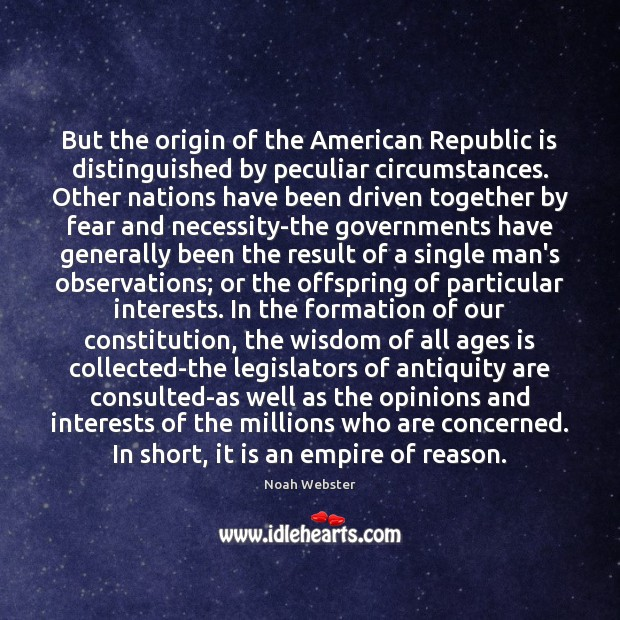 Image, But the origin of the American Republic is distinguished by peculiar circumstances.