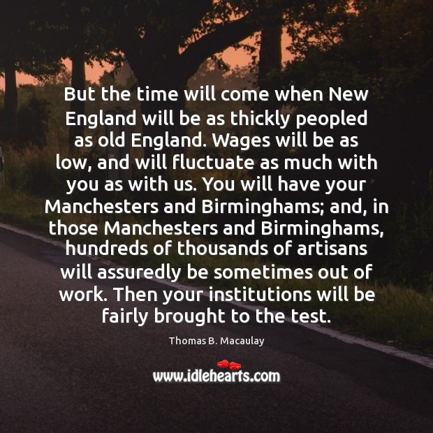 Image, But the time will come when New England will be as thickly