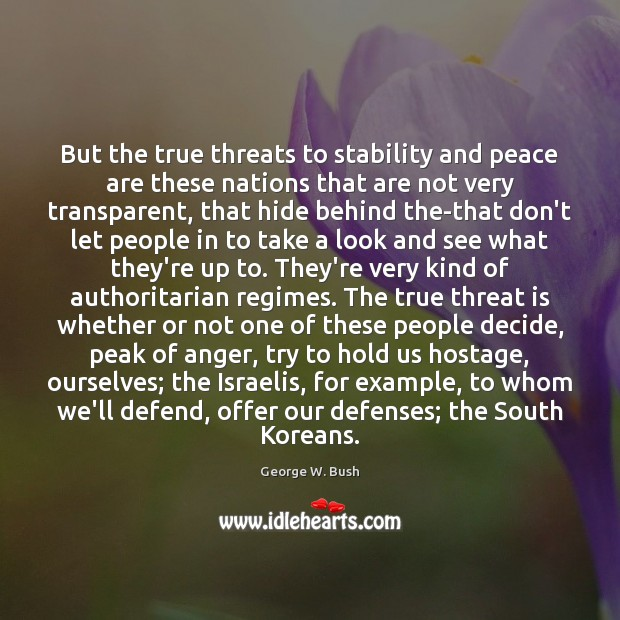 But the true threats to stability and peace are these nations that Image