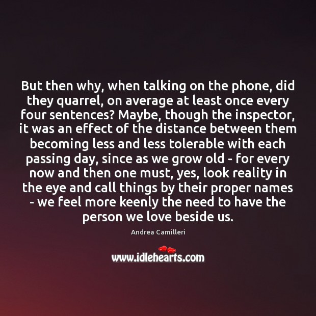 Image, But then why, when talking on the phone, did they quarrel, on