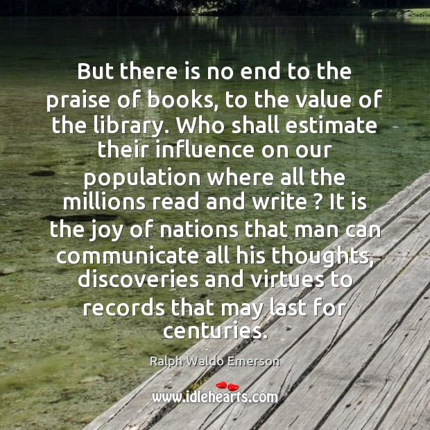 Image, But there is no end to the praise of books, to the