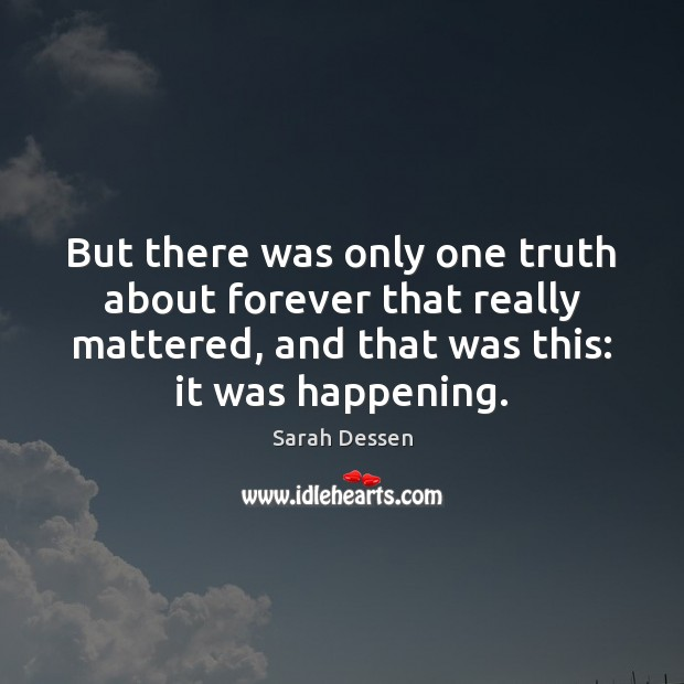But there was only one truth about forever that really mattered, and Image