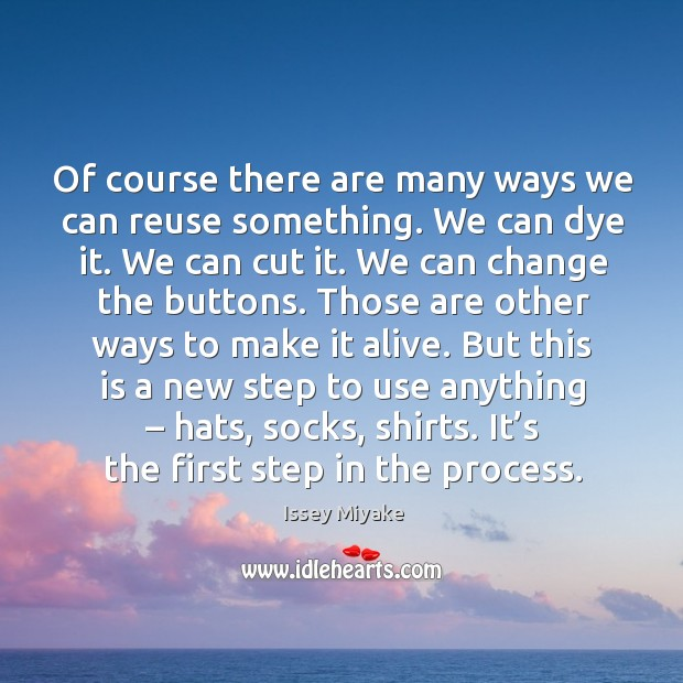 But this is a new step to use anything – hats, socks, shirts. It's the first step in the process. Image